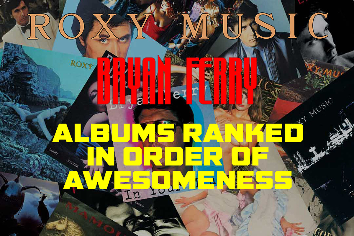 Roxy Music and Bryan Ferry Albums Ranked in Order of Awesomeness