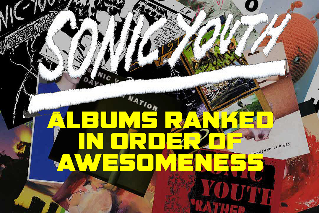 Sonic Youth Albums Ranked in Order of Awesomeness