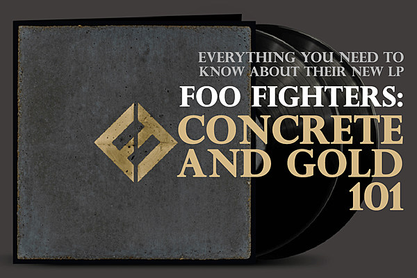 Foo Fighters Concrete And Gold 101 Everything You Need