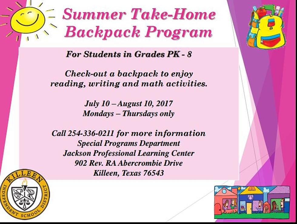 Killeen ISD Summer Take Home Backpack Program