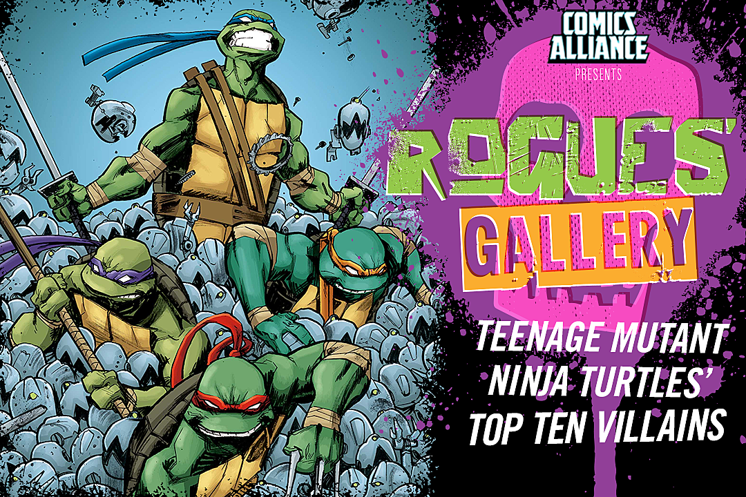 Rogues Gallery The Top Ten Tmnt Villains
