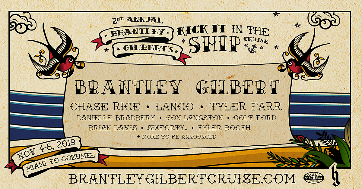 Who Is On Tour With Brantley Gilbert 2020 Cruise With Brantley Gilbert, Chase Rice, LANCO and More!