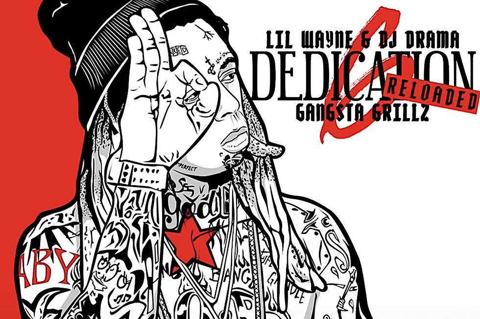 Lil Wayne Drops 'Dedication 6: Reloaded,' Fans Are Loving It