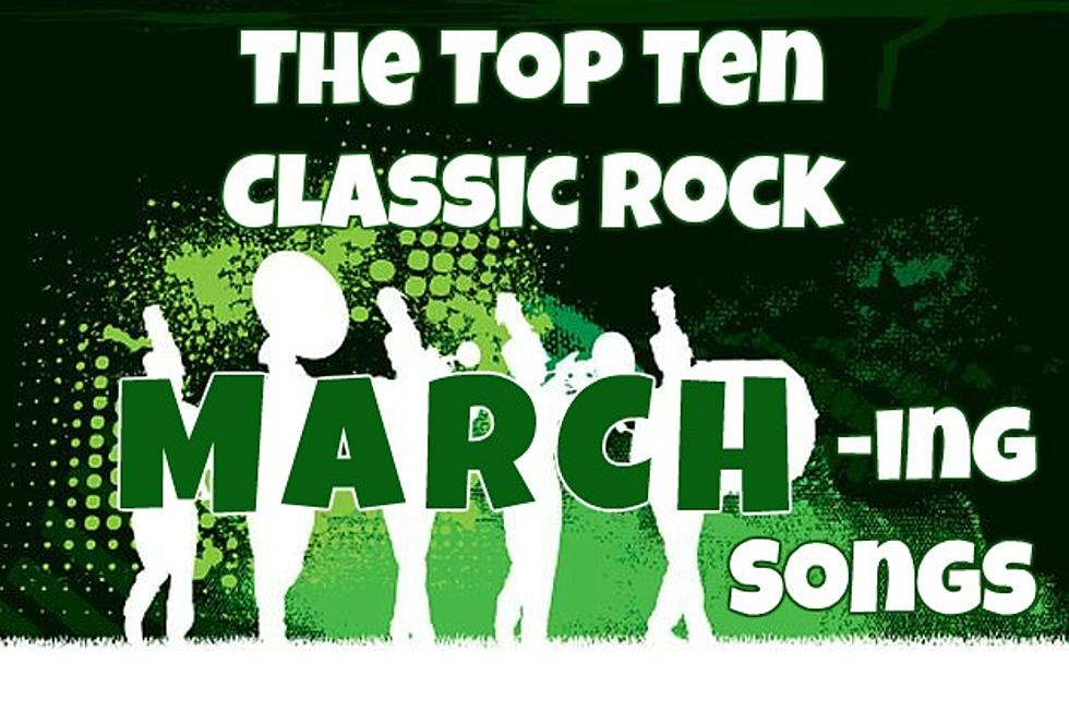 The Top Ten Classic Rock March-ing Songs