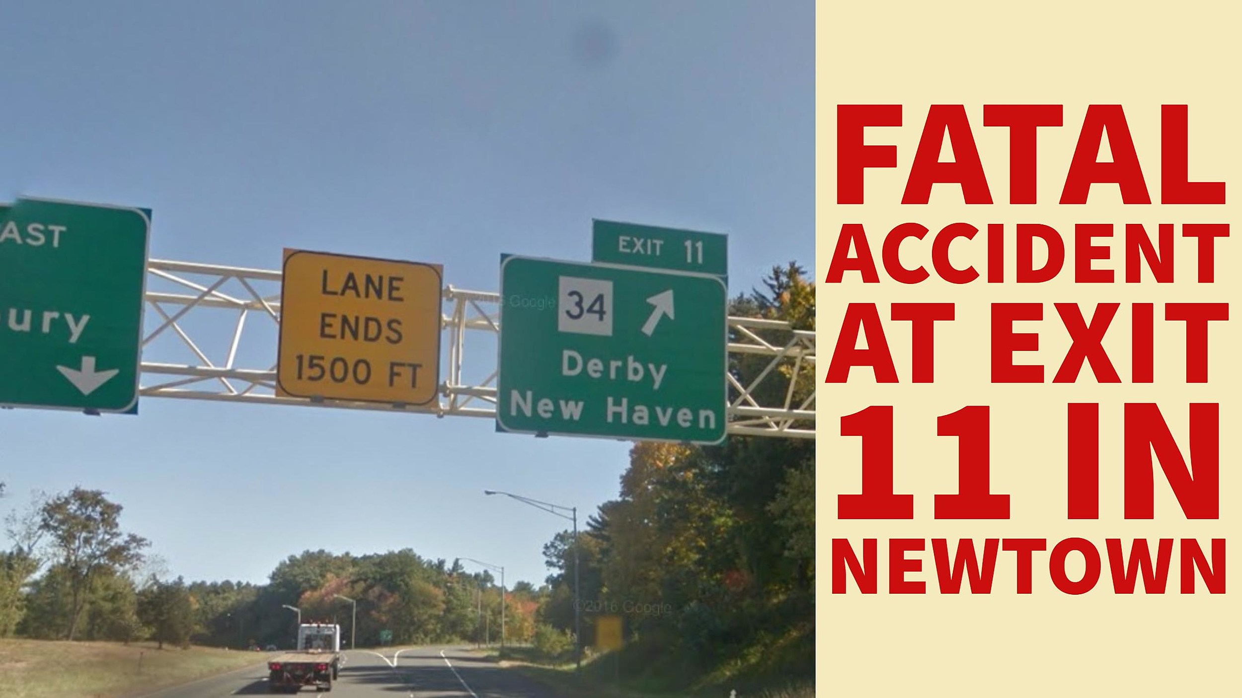 Exit 11 in Newtown Closed for Hours, Man Killed After