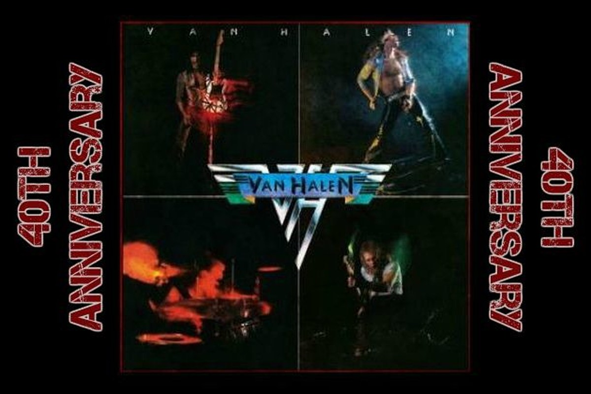 Forty Reasons Why Van Halen S Debut Is The Greatest Hard Rock Album Of All Time