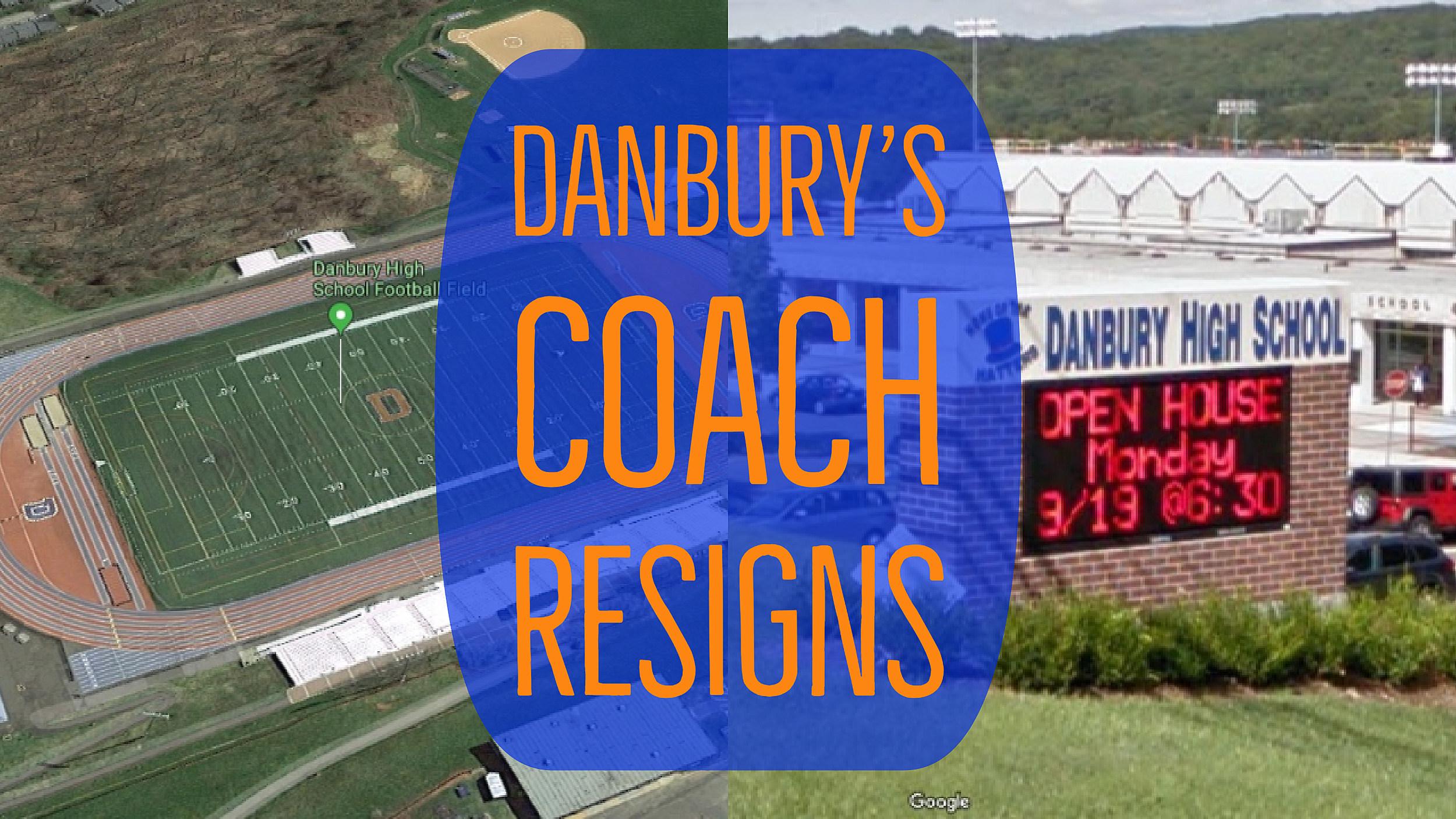 Danbury's High School Football Coach Has Resigned