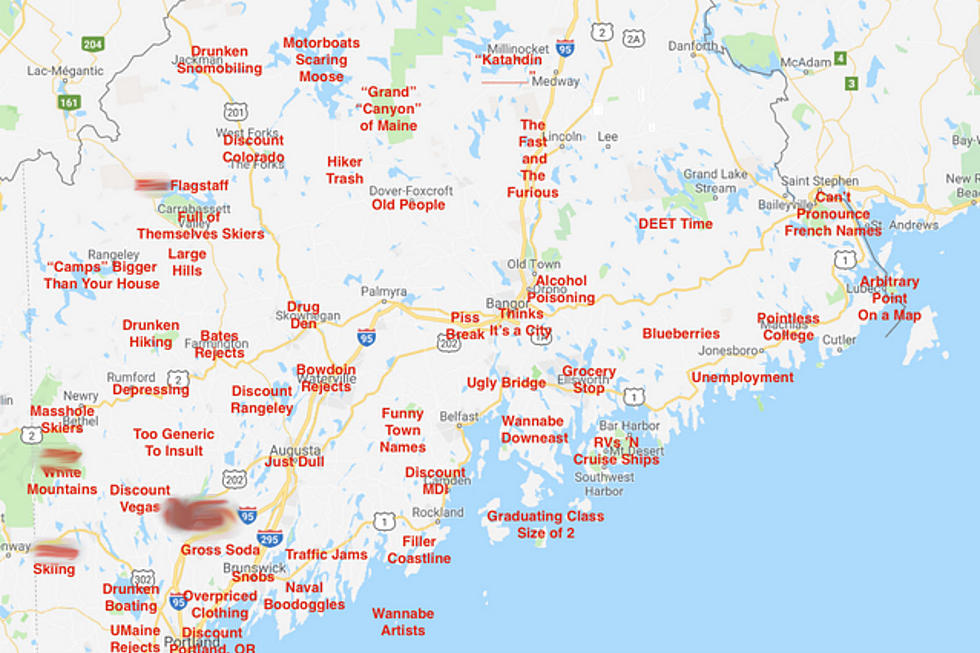 Here's A 'Judgmental' Map of Maine And Try Not To Be Offended on north carolina map, montana map, arizona map, pennsylvania map, nevada map, idaho map, minnesota map, wyoming map, new hampshire map, connecticut map, nh map, hawaii map, nebraska map, rhode island map, vermont map, michigan map, washington map, massachusetts map, ohio map, new mexico map, indiana map, usa map, new jersey map, missouri map, mississippi map, louisiana map, california map, oregon map, illinois map, iowa map, bar harbor map, maryland map, texas map, canada map, florida map,