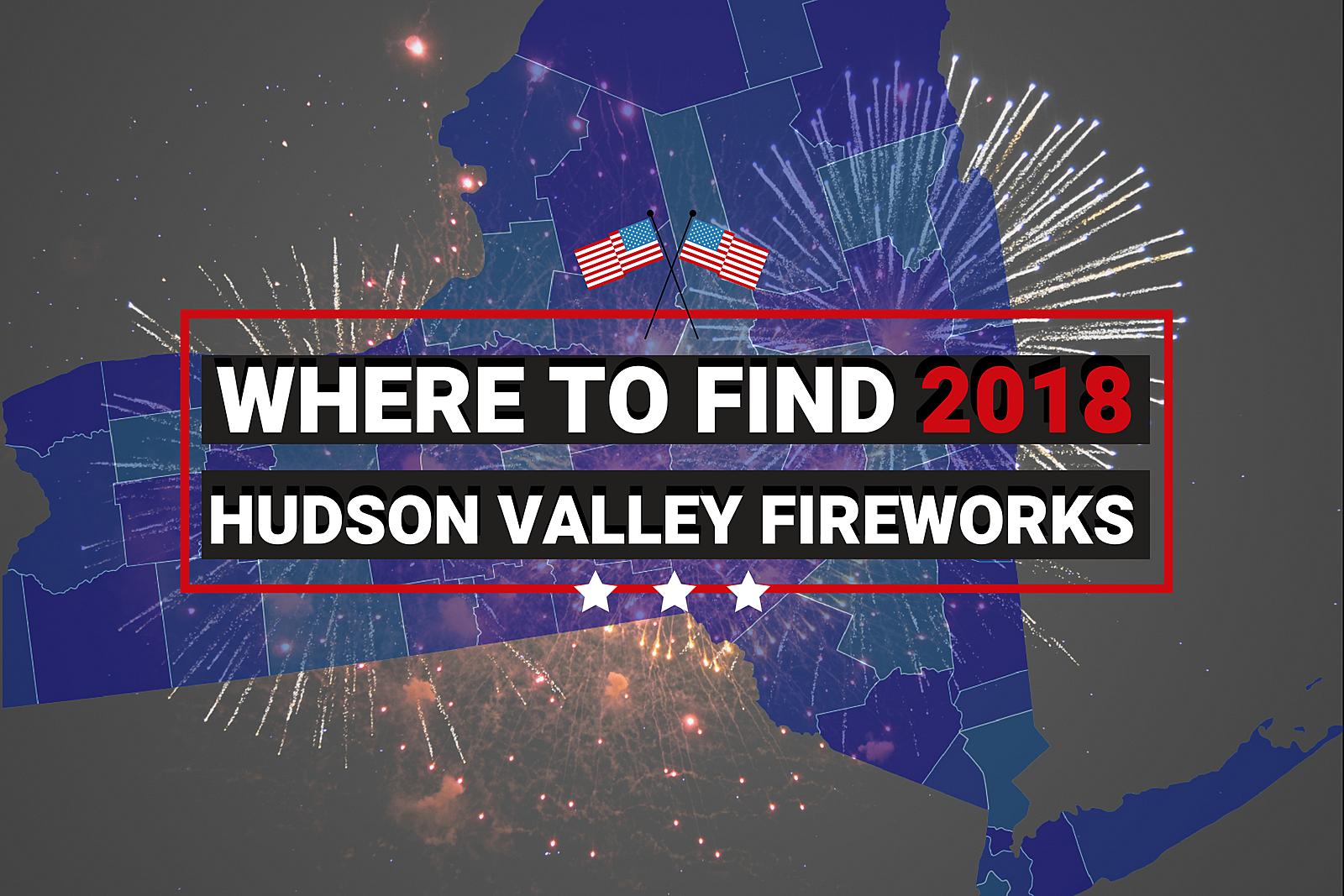 b99752e39059f Hudson Valley Fireworks 2018 Guide