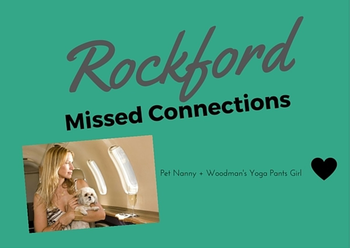 Rockford Missed Connections Fridays: Pet Nanny + Woodman's