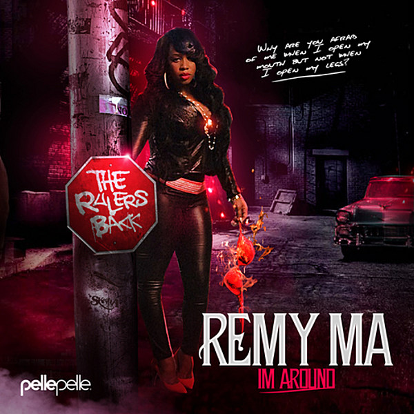 Remy Ma Makes Her Presence Felt In Hip-Hop Again With 'I'm Around' Mixtape - XXL