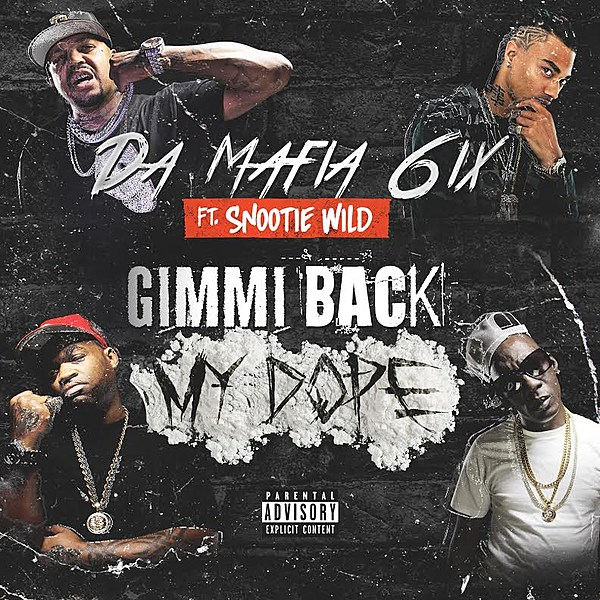 "Juice Wrld Youngboy Never Broke Again: Da Mafia 6ix Featuring Snootie Wild ""Gimme Back My Dope"