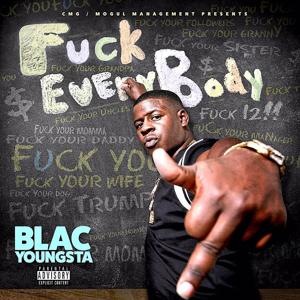 Blac Youngsta Drops 'F*#k Everybody' Mixtape Featuring Young