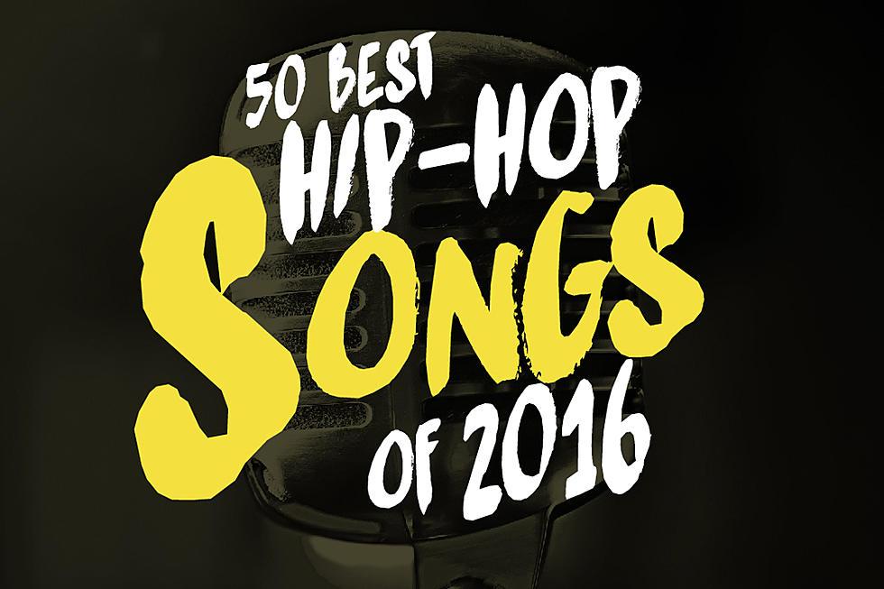 50 Best Hip-Hop Songs of 2016 - XXL