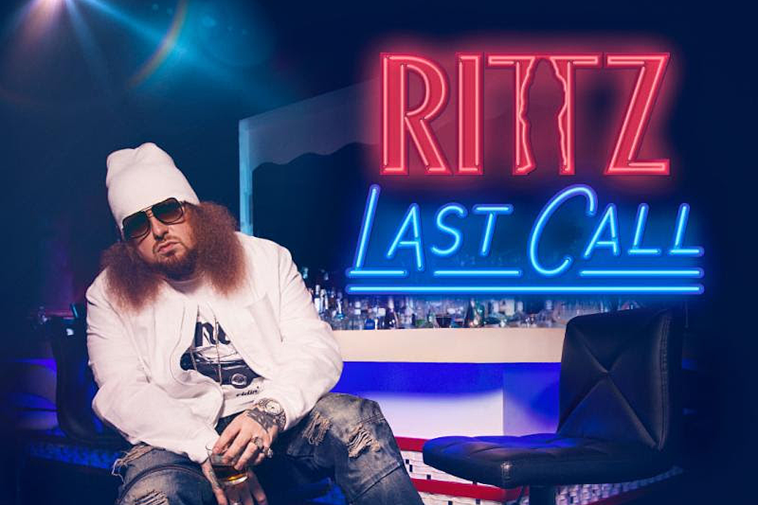 20 of the Best Lyrics From Rittz's 'Last Call' Album - XXL