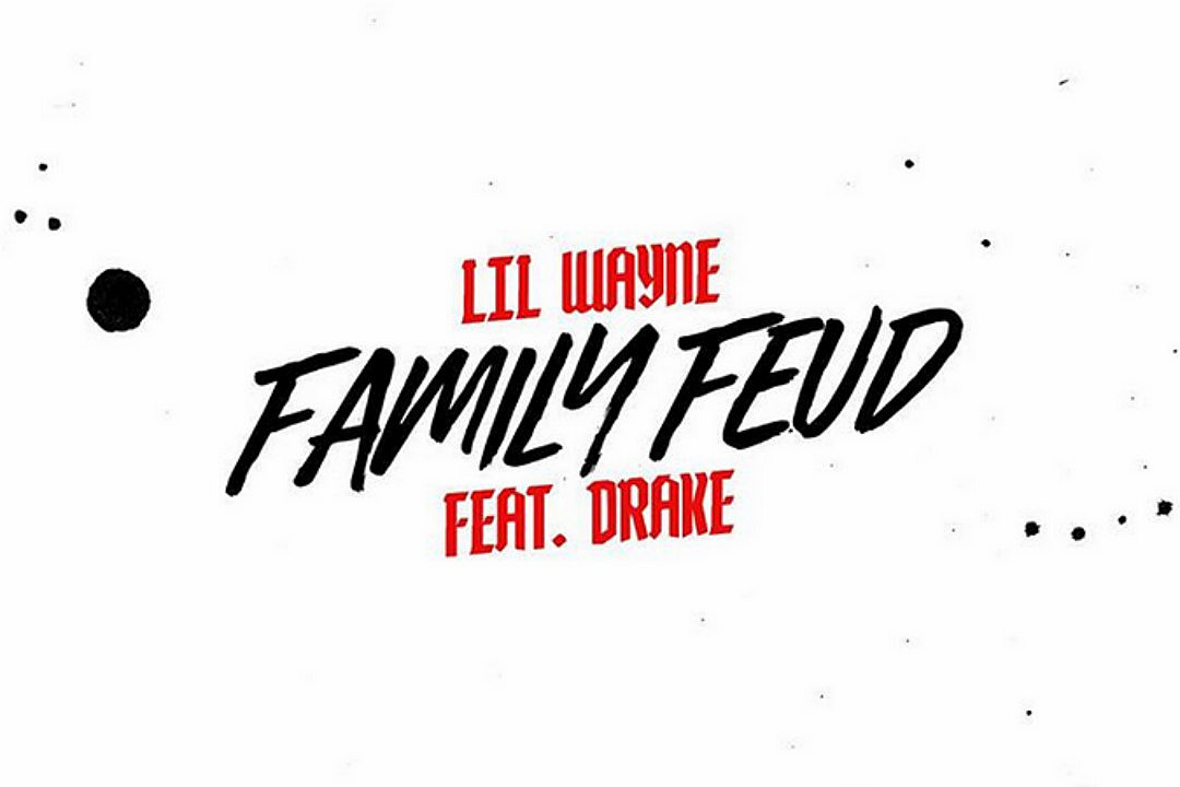 Lil Wayne Taps Drake on New Song ''Family Feud'' - XXL