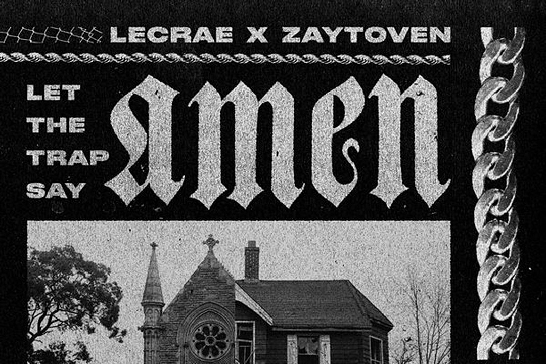 Lecrae and Zaytoven's 'Let the Trap Say Amen' Project Is Here - XXL