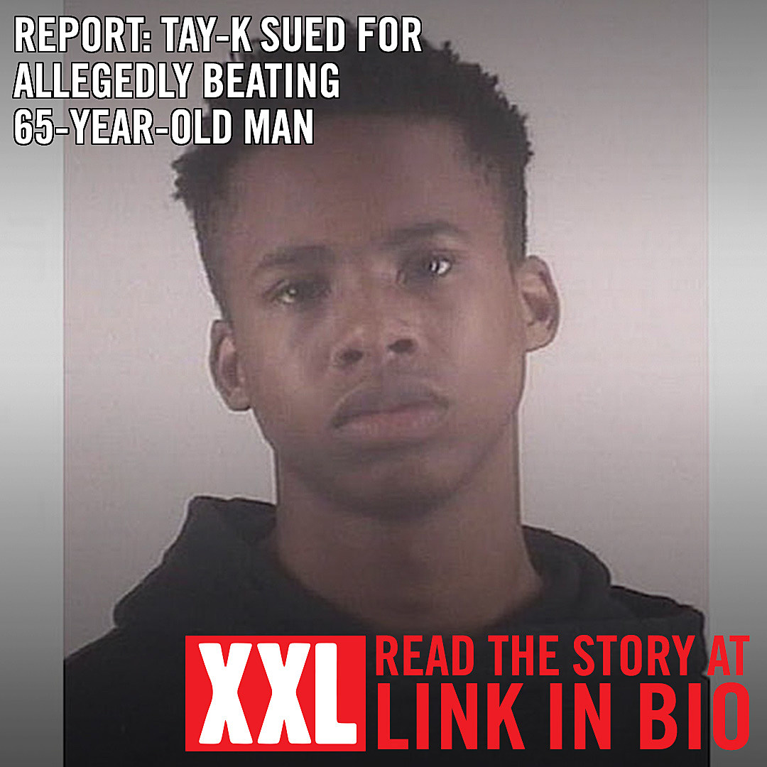 Report: Tay-K Sued for Allegedly Beating 65-Year-Old - XXL