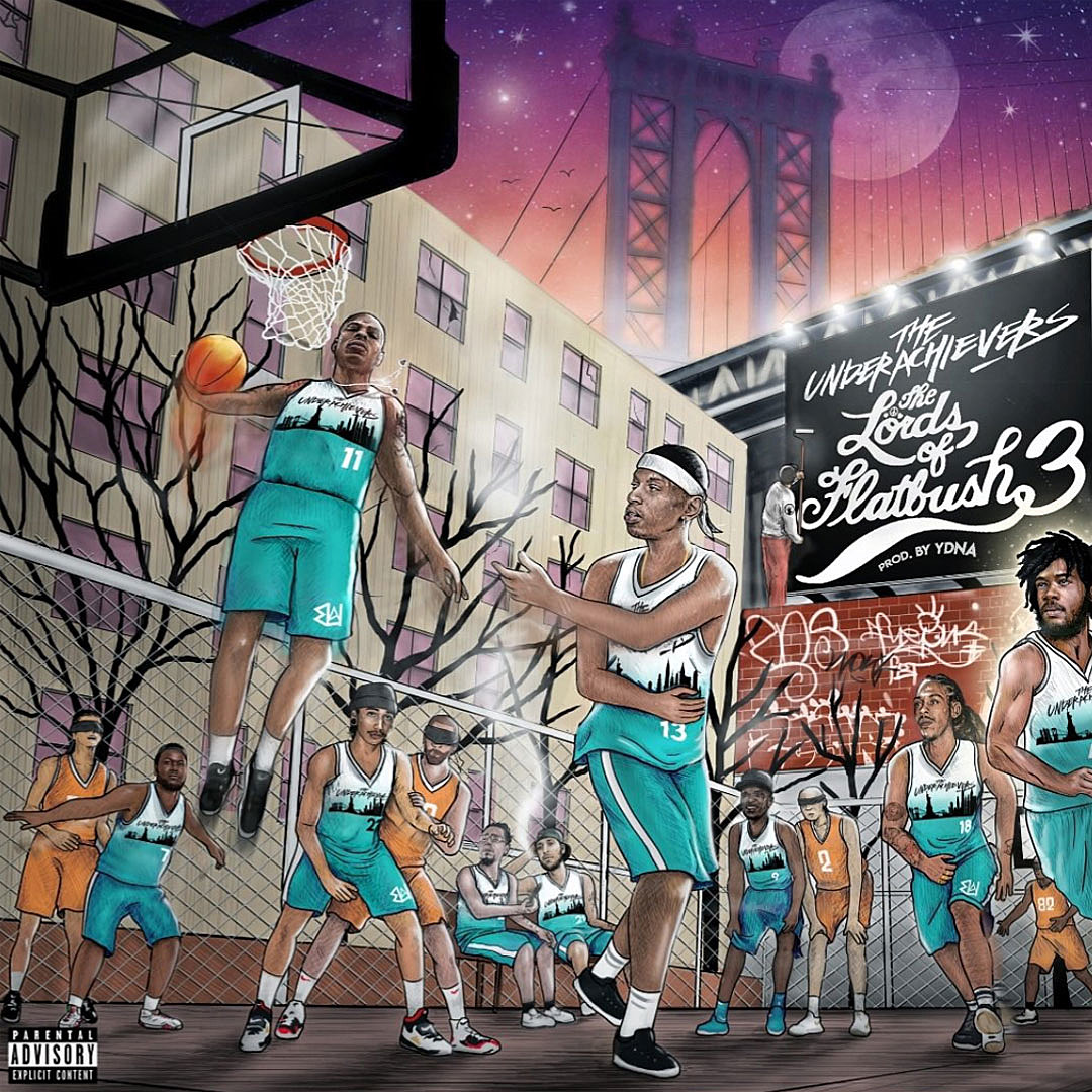 The Underachievers - The Lords of Flatbush 3 (2019) LEAK ALBUM