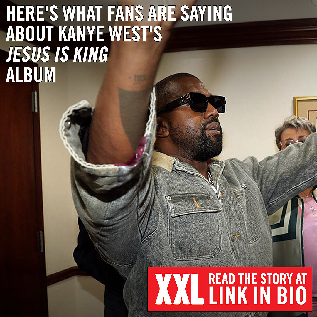 Here S What Fans Are Saying About Kanye West S Jesus Is King Lp Xxl