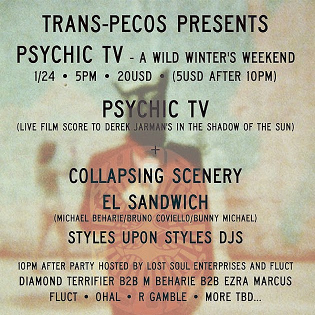 Psychic TV at Trans-Pecos Flyer