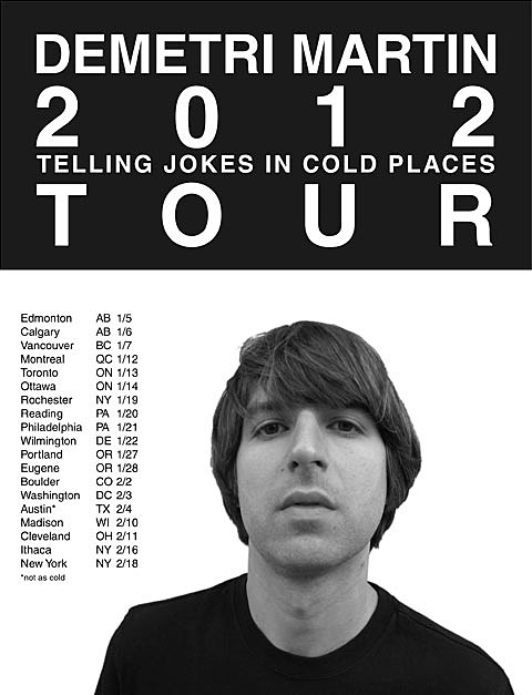 Demetri Martin Is On Tour Filming A Special In Nyc Dates