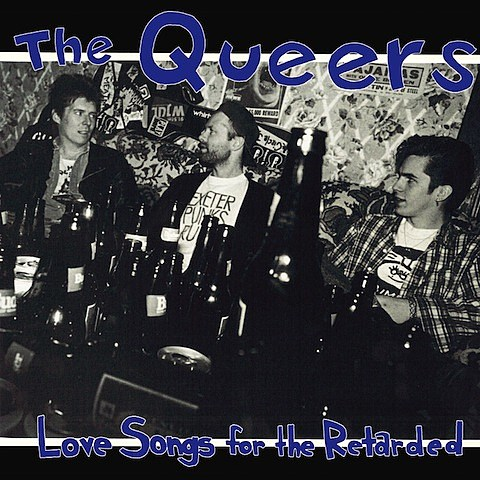 queers-love-songs-retarded