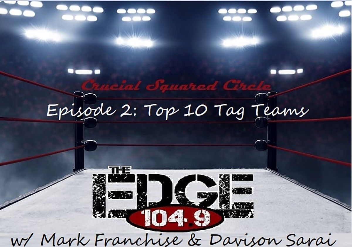 10 Squared crucial squared circle: top 10 tag teams of all time