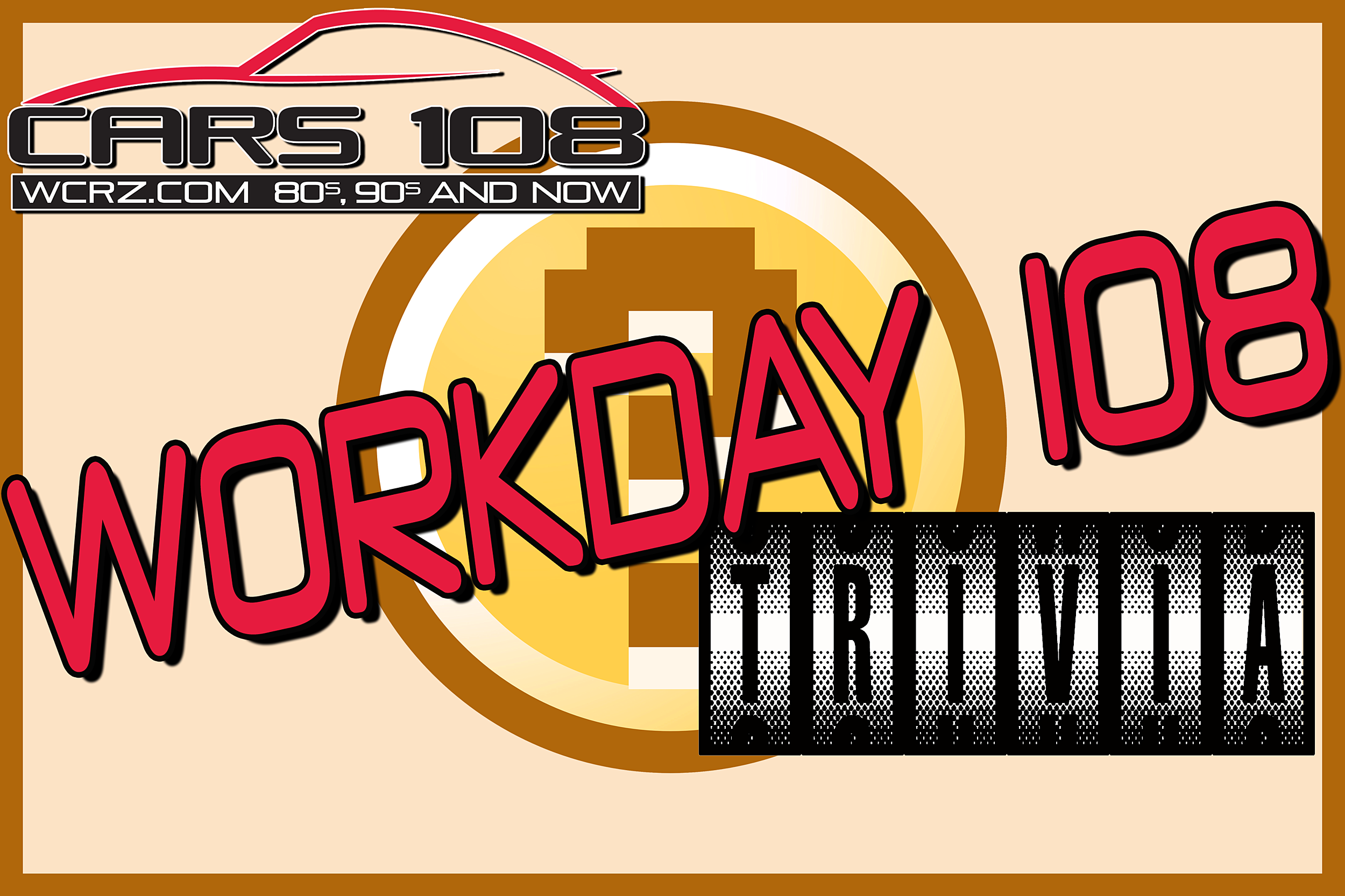 Cars 108 Workday Trivia