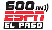 600 ESPN EL PASO – El Paso's Home for Sports – El Paso Sports Radio
