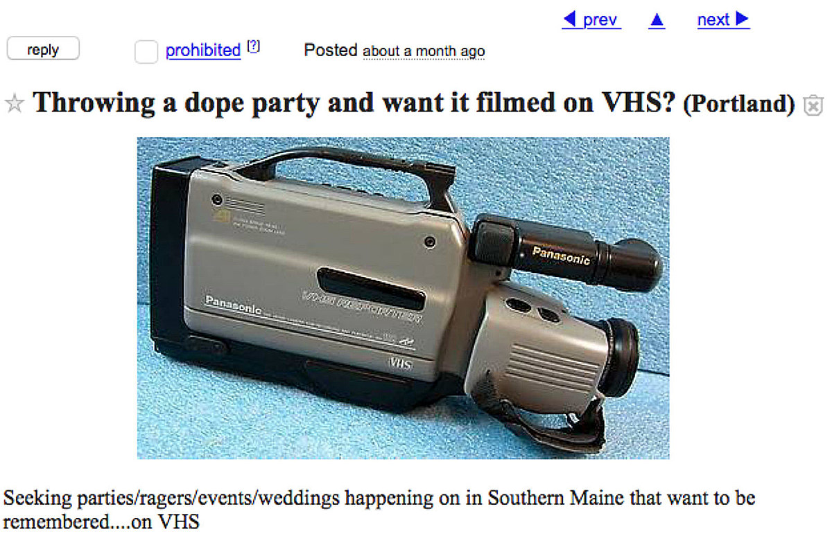Craigslist Guy Wants To VHS Your Dope Party In Portland