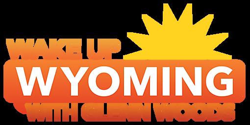 Wake Up Wyoming